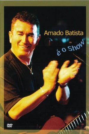 Amado Batista É o Show