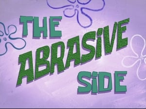 SpongeBob SquarePants Season 7 :Episode 37  The Abrasive Side