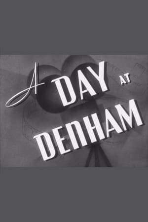 A Day at Denham