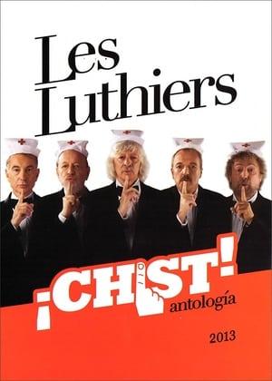 Les Luthiers: ¡Chist!  (Antología)