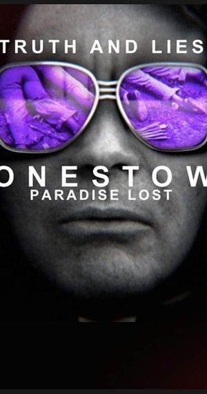 Watch Truth and Lies: Jonestown Full Movie