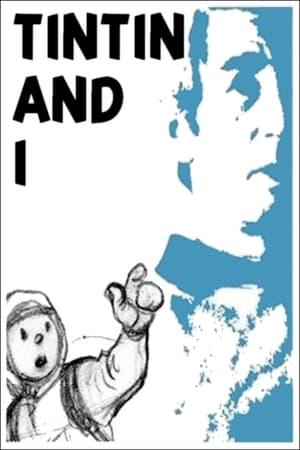 Tintin and I (2003)