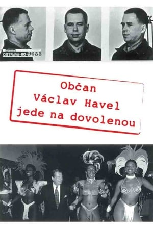 Občan Václav Havel jede na dovolenou