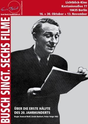 Busch singt - Sechs Filme über die erste Hälfte des 20. Jahrhunderts
