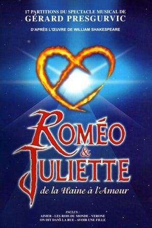 Télécharger Roméo et Juliette, de la haine à l'amour ou regarder en streaming Torrent magnet