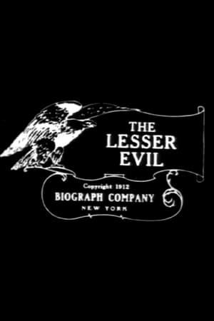 The Lesser Evil (1912)
