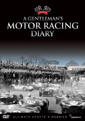 A Gentleman 's Motor Racing Diary VOL 1