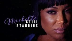 Michel'le: Still Standing