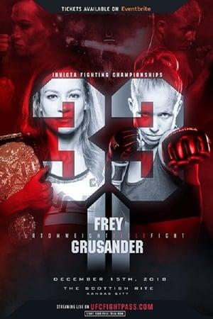 Invicta FC 33: Frey vs. Grusander II