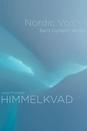 Nordic Voices & Berit Opheim Versto - HIMMELKVAD