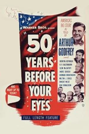 Fifty Years Before Your Eyes (1950)