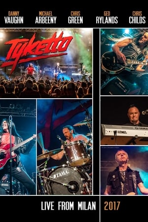Tyketto - Live From Milan