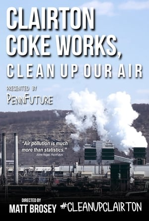 Clairton Coke Works, Clean Up Our Air