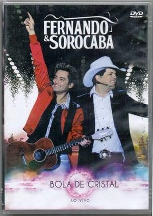 Fernando & Sorocaba - Bola de Cristal - Ao Vivo