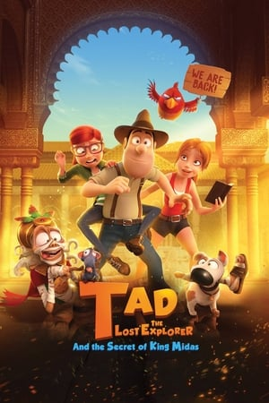 Watch Tad the Lost Explorer and the Secret of King Midas Full Movie