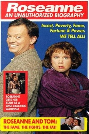 Roseanne: An Unauthorized Biography