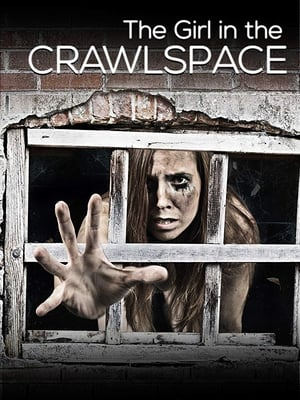 The Girl in the Crawlspace (2018)