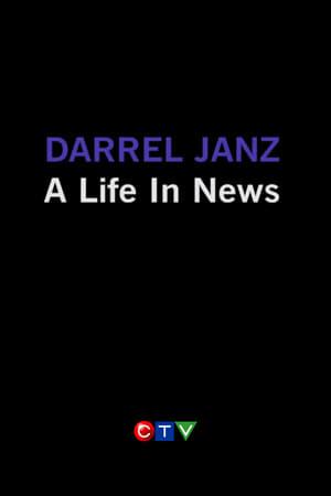 Darrel Janz: A Life in the News