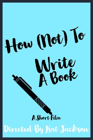 How (Not) To Write A Book