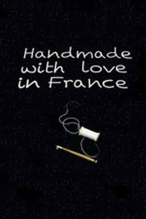 Hand Made with Love in France