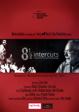 8 1/2 Intercuts- Life and Films of K G George