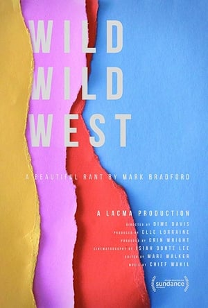 Wild Wild West: A Beautiful Rant by Mark Bradford