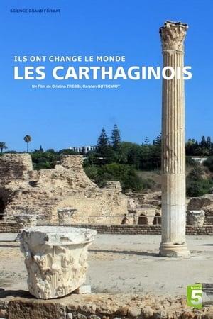 Ils ont change le monde - Les Carthaginois