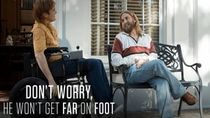 Don't Worry, He Won't Get Far on Foot 2018