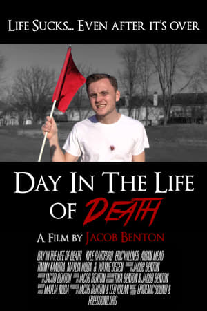 Day In The Life of Death (2017)