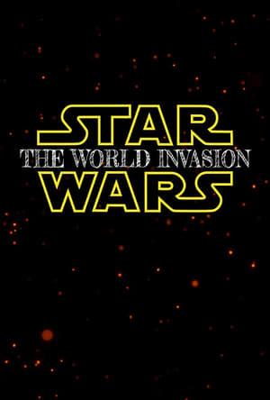 Star Wars: The World Invasion
