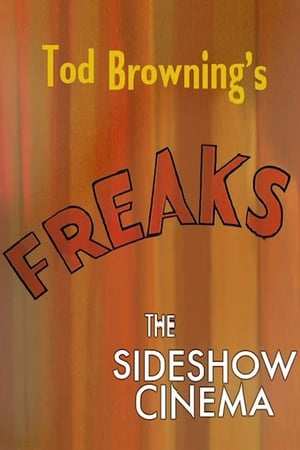 Tod Browning's 'Freaks': The Sideshow Cinema