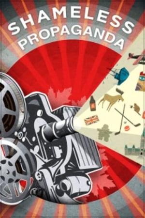 Watch Shameless Propaganda Full Movie