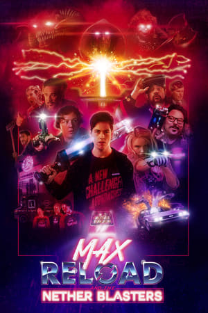 Watch Max Reload and the Nether Blasters Full Movie