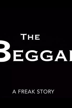 The Beggar: A Freak Story