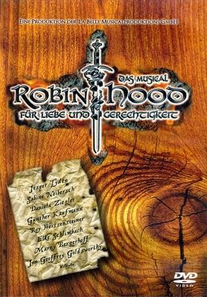 Robin Hood - Für Liebe und Gerechtigkeit - Das Musical