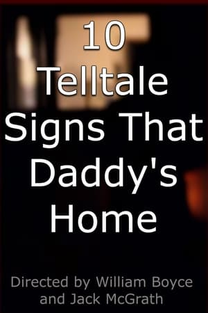 10 Telltale Signs That Daddy's Home