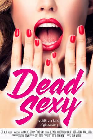 Dead Sexy (2018)
