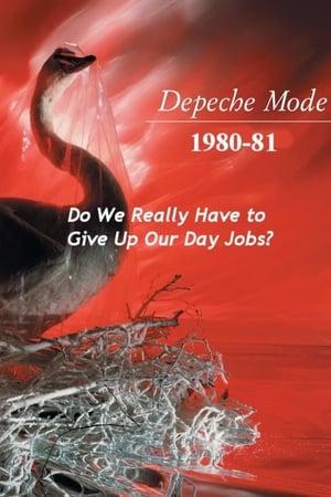 Depeche Mode 1980-81: Doit-on vraiment quitter notre boulot ?