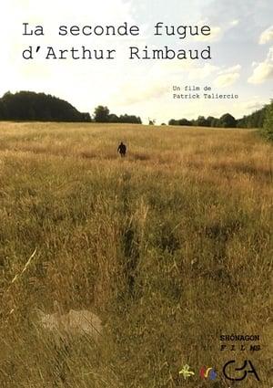 La seconde fugue d'Arthur Rimbaud