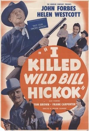 I Killed Wild Bill Hickok (1956)