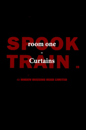 Spook Train: Room One - Curtains