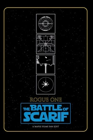 Rogue One: The Battle of Scarif (2017)