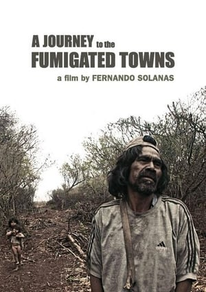 Watch A Journey to the Fumigated Towns Full Movie