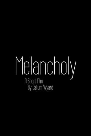 Melancholy (2019)