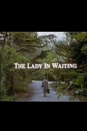 The Lady in Waiting