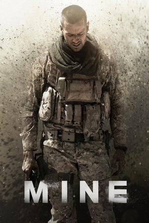 Watch Mine Full Movie