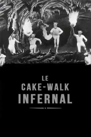 Le cake-walk infernal