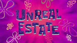 SpongeBob SquarePants Season 10 : Unreal Estate