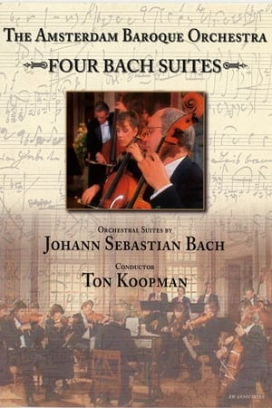 The Amsterdam Baroque Orchestra - Four Bach Suites - Ton Koopman
