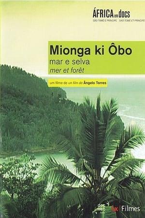 Mionga ki Ôbo: Mar e Selva